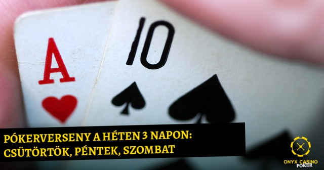 Pókerverseny-a-héten-3-napon-Csütörtök,-Péntek,-Szombat